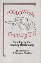Following Ghosts: Developing the Tracking…