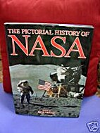 Pictorial History of Nasa by Bill Yenne