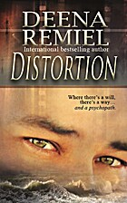 Distortion by Deena Remiel
