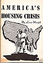 America's Housing Crisis by Louise Mitchell