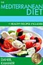 The Mediterranean Diet by Daniel Kammer