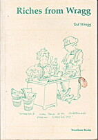Riches from Wragg by E. C Wragg
