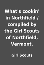 What's cookin' in Northfield / compiled by…