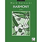 Harmony, 2nd Edition: Basic by Mark Sarnecki