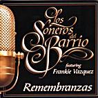 Remembranzas by Los Soneros de Barrio