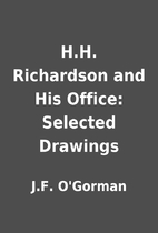 H.H. Richardson and His Office: Selected…