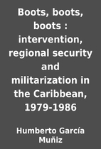 Boots, boots, boots : intervention, regional…