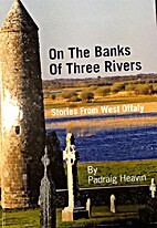 On the Banks of the Rivers, Stories from…