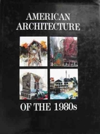 American Architecture of the 1980s by Donald…