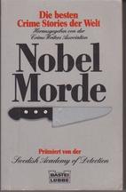 Nobelmorde. Die besten Crime Stories der…