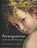 Parmigianino und der europäische…