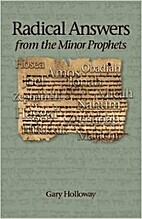 Radical Answers from the Minor Prophets by…