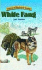 White Fang [adapted - Treasury of…