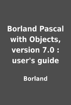 Borland Pascal with Objects, version 7.0 :…