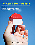 The Care Home Handbook by Clive Bowman