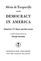 Democracy in America (One Volume edition) by…