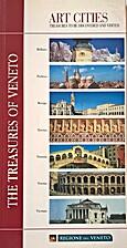 The treasures of Veneto by Regione del…