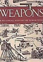 Weapons, a pictorial history. Written and…