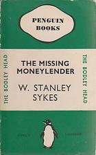 The Missing Moneylender by W. Stanley Sykes
