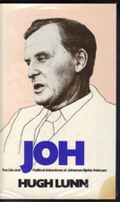 Joh: The life and political adventures of…