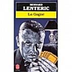 La Gagne by Bernard Lenteric