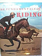 The Fundamentals of Riding by Lucy Rees