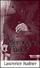 Memory's Tailor by Lawrence Rudner