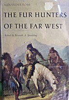The Fur Hunters of the Far West by Alexander…