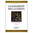 Die Sakramente der Kirche by Benedetto Testa