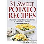 31 Tasty Sweet Potato Recipes: What You…