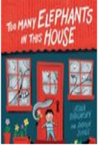 Too many elephants in this house by Ursula…