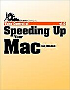 Take Control of Speeding Up Your Mac by Joe…