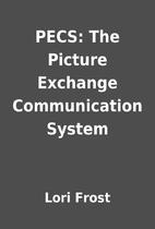 PECS: The Picture Exchange Communication…