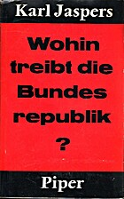 Wohin treibt die Bundesrepublik? by Karl…