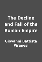 The Decline and Fall of the Roman Empire by…