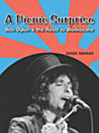 A Picnic Surprise: Bob Dylan & The Road To…