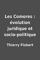 Les Comores : évolution juridique et…