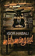 Igor Habali mälumängud by Igor Habal