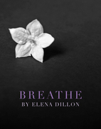 Breathe by Elena Dillon