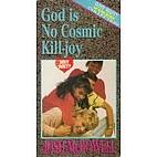 God is no cosmic Kill-Joy [videorecording]…