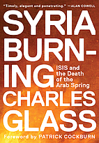 Syria Burning: ISIS and the Death of the…