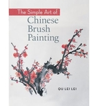 The Simple Art of Chinese Brush Painting:…