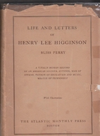 Life and Letters of Henry Lee Higginson by…