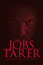 Jobs tårer by Jakob Wolf