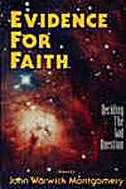 Evidence for Faith: Deciding the God…