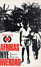 Afrikas nye hverdag by Jakob Aano