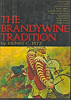 THE BRANDYWINE TRADITION by Henry PITZ