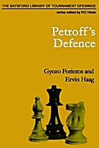 The Petroff Defence by Gyozo Forintos