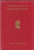 The Romance of the Salvation Army by Hulda…