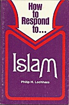 How to Respond to Islam (The Response…